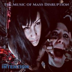 Lynn's INTENTION - The Music Of Mass Disruption