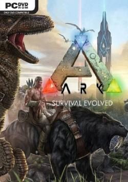 ARK: Survival Evolved [RePack от MAXAGENT]