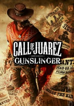 Call of Juarez: Gunslinger [RePack от xatab]