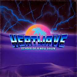 Heatwave - Echoes Of A New Dawn
