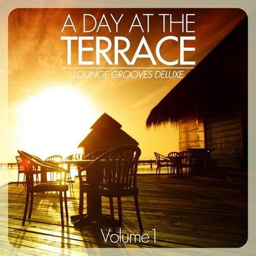 VA - A Day At The Terrace: Lounge Grooves Deluxe Vol.1-2