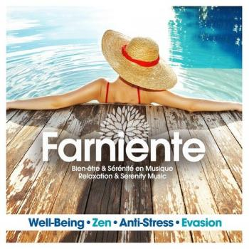 VA - Farniente Relaxation and Serenity Music Well-Being Zen Anti-Stress Evasion