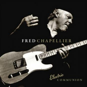 Fred Chapellier - Electric Communion (2CD)