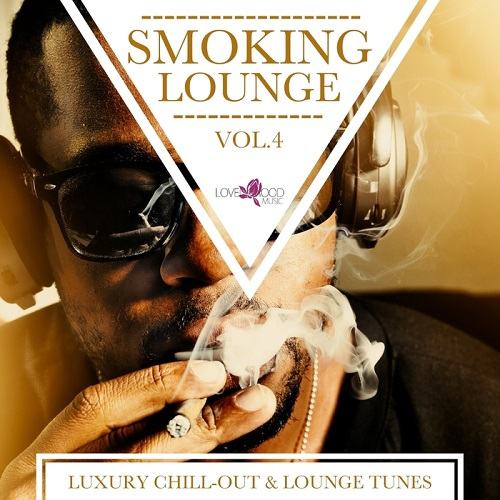 VA - Smoking Lounge: Luxury Chill-Out Lounge Tunes, Vol. 4-6