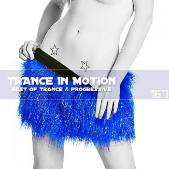 VA - Trance In Motion Vol.167