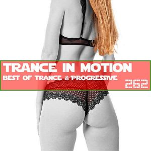 VA - Trance In Motion Vol.262 [Full Version]