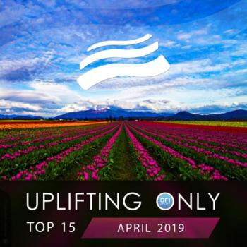 VA - Uplifting Only Top 15: April 2019