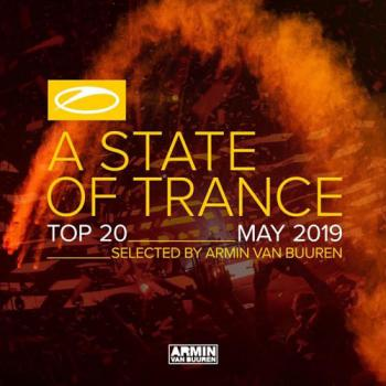 VA - A State Of Trance Top 20 May 2019