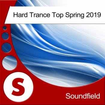 VA - Hard Trance Top Spring 2019