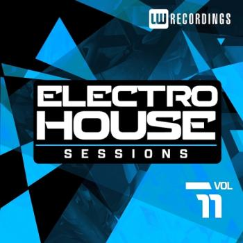VA - Electro House Sessions, Vol. 11