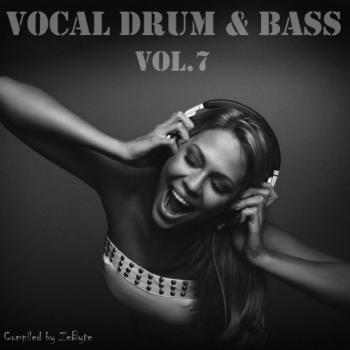VA - Vocal Drum and Bass Vol.7 [Compiled by ZeByte]