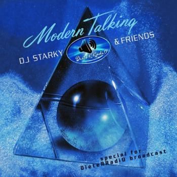 Modern Talking - DieteRRadiO Starky & Friends Mixes