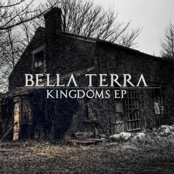Bella Terra - Kingdoms [EP]