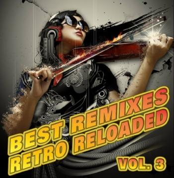Va the best remixes retro reloaded vol 3 2009 for Floor 6 reloaded