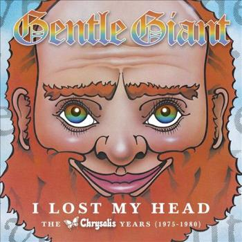 Gentle Giant - I Lost My Head: The Chrysalis Years 1975-1980 (4CD Box Set)