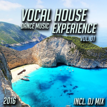 VA - Vocal House Dance Music Experience 2016 Vol.01