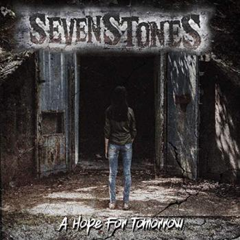 SevenStones - A Hope For Tomorrow