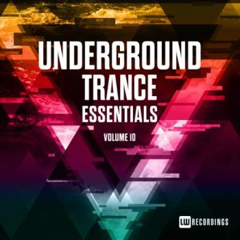 VA - Underground Trance Essentials, Vol. 10