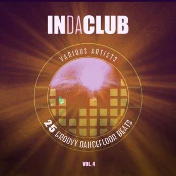 VA - In Da Club (25 Groovy Dancefloor Beats) , Vol. 4