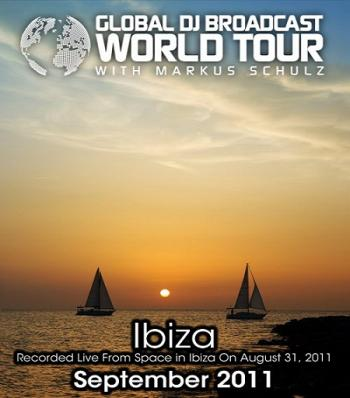 Markus Schulz - Global DJ Broadcast World Tour - Live from Space in Ibiza
