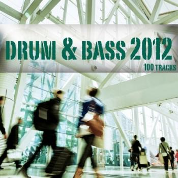 VA - Drum & Bass 2012: 100 Tracks