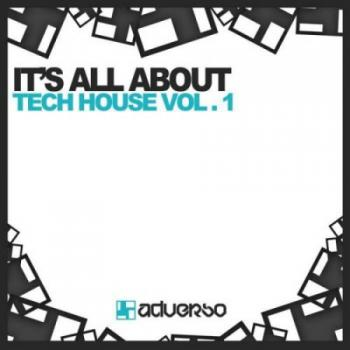 VA-It's All About: Tech House Vol 1