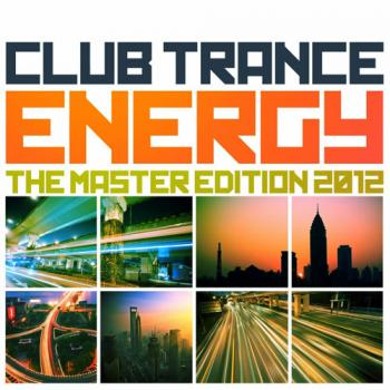 VA - Club Trance Energy, the Master Edition 2012 (25 Trance Classic Masters and Future Anthems)