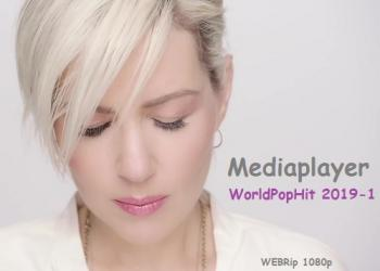 VA - Mediaplayer: WorldPopHit 2019-1 - 55 Music videos