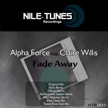 Alpha Force feat. Claire Willis - Fade Away