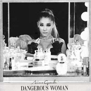 Ariana Grande - Dangerous Woman [Japanese Special Price Edition]