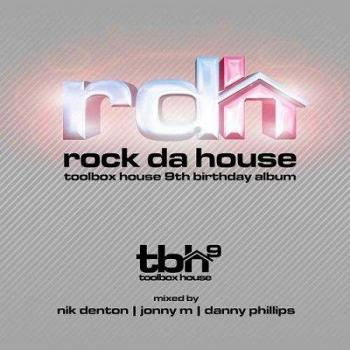 VA - Rock Da House: Toolbox House 9th Birthday Album