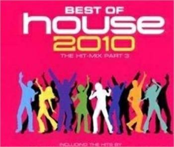 Va Best Of House The Hit Mix Part 3 2010 House Mp3