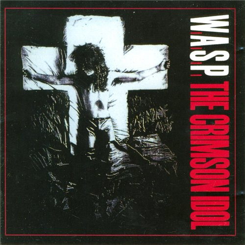 W.A.S.P. - Discography [1984 - 2009, Heavy Metal , Hard ...