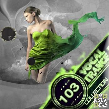 VA - Vocal Trance Collection Vol.103