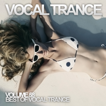 VA - Vocal Trance Volume 58