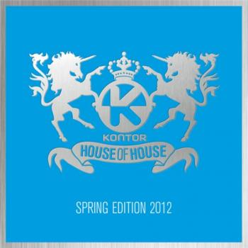 VA - Kontor House Of House: Spring Edition 2012