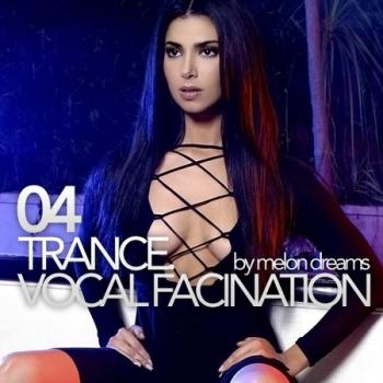 VA - Trance. Vocal Fascination 04
