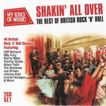 VA - Shakin' All Over: The Best Of British Rock 'N' Roll (2CD)