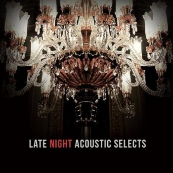 VA - Late Night Acoustic Selects [2015, Acoustic, Chillout ...
