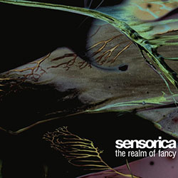 Sensorica - The Realm Of Fancy [Миры грез] (2006) (2006)