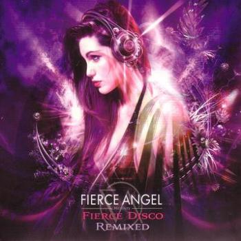 VA - Fierce Angel presents: Fierce Disco Remixed - mixed by Mark Doyle