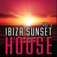 VA - Ibiza Sunset House Volume 3