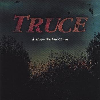 Truce - A Hope Within Chaos