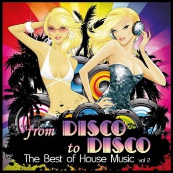 VA - From Disco to Disco: The Best of House Music Vol.2