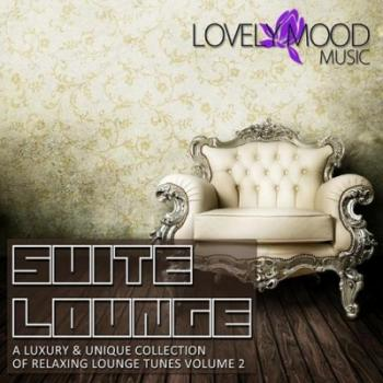 VA - Suite Lounge 2: A Luxury & Unique Collection Of Relaxing Lounge Tunes