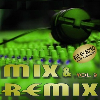 VA - Best of 80s 90s - Mix Remix (vol. 3)