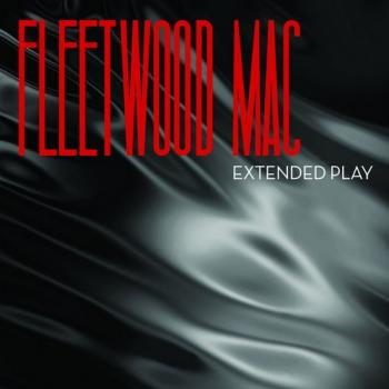 Fleetwood Mac - Extended Play