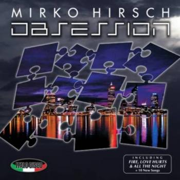 Mirko Hirsch - Obsession [2011, Italo-Disco, MP3] / Скачать