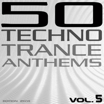 VA - 50 Techno Trance Anthems Vol.5 (Edition 2014)