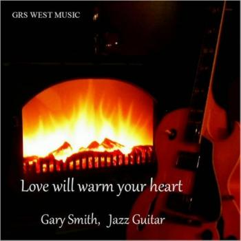 Gary Smith - Love Will Warm Your Heart